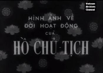 Hình ảnh về đời hoạt động của Hồ Chủ Tịch - phần 1