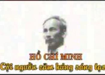 Hồ Chí Minh cội nguồn cảm hứng sáng tạo - phần 1