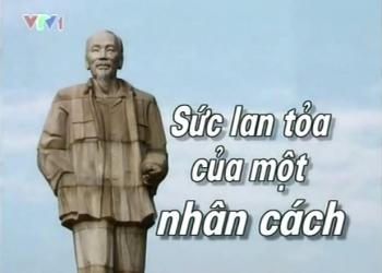 Hồ Chí Minh sức lan tỏa của một nhân cách - phần 1