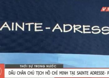 Dấu chân của Chủ tịch Hồ Chí Minh tại Sainte-Adresse Pháp