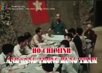 Hồ Chí Minh, Ánh sáng trong rừng thẳm phần4