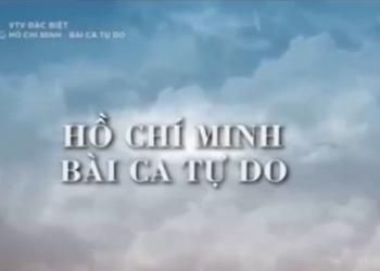 Hồ Chí Minh bài ca tư do, phần 1